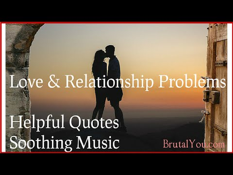 ♥ 21 Beautiful Romantic Quotes about Relationship Problems - Relationships - Love - Broken Heart ♥