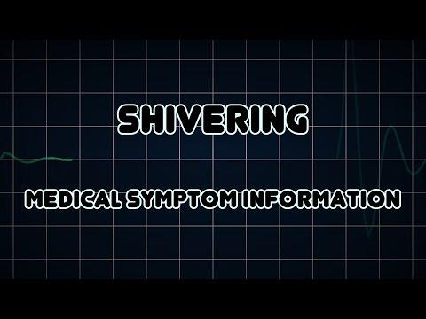 Shivering (Medical Symptom)