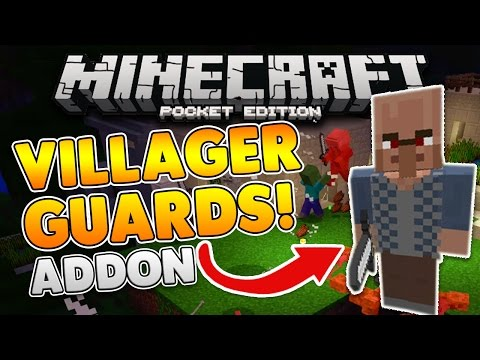 VILLAGER GUARDS in MCPE! Minecraft PE Addon (Pocket Edition)