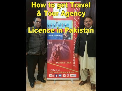 How to get travel and tour agency licence in Pakistan