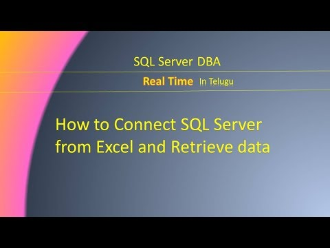 How to Connect SQL Server from Excel and Retrieve data