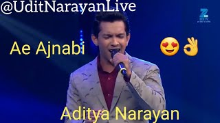 Ae Ajnabi By Aditya Narayan And Jayesh Kumar Aditya Narayan Singing His Father Udit Narayan Song