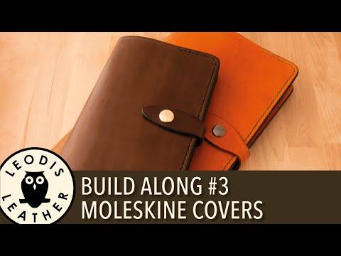 Leather Build Along #3: Moleskine Covers