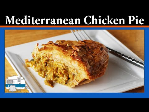 Mediterranean Chicken Pie — scrupulosly censored to be suitable for all advertisers