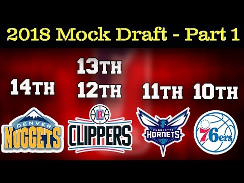 2018 Sporting Logically NBA Mock Draft - Part 1 (Picks 14-10)