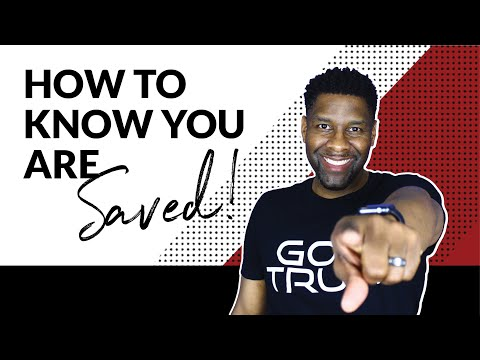 How to Know For Sure That You are Saved GUARANTEED!