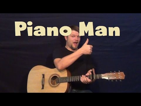 Piano Man (Billy Joel) Easy Guitar Lesson Strum Chord and Fingerstyle How to Play Tutorial