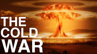 The Entire History of the Cold War Explained   Best Cold War Documentary