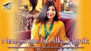 Alka Yagnik New Song