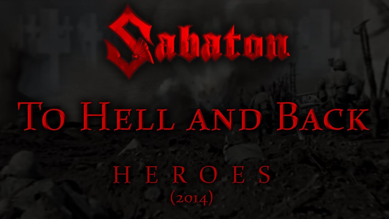 Sabaton - To Hell and Back (s English & Deutsch)