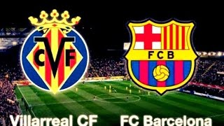 Villarreal vs Barcelona En Vivo 08/01/2017
