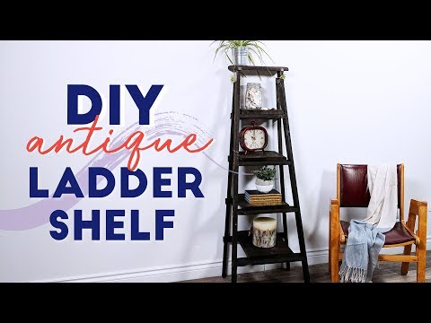 DIY Antique Ladder Shelf | Small Space Solutions
