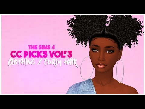 💕THE SIMS 4 CC PICKS VOL #3 || CLOTHES || SKINS || MAKEUP || CURLY HAIR|| CC LIST💜