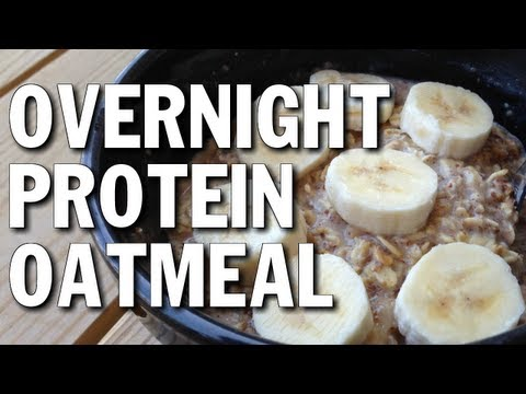 NO COOKING BODYBUILDING BREAKFAST:  PROTEIN OATMEAL OVERNIGHT