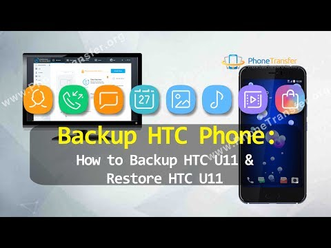 Backup HTC Phone - How to Backup HTC U11 & Restore HTC U11