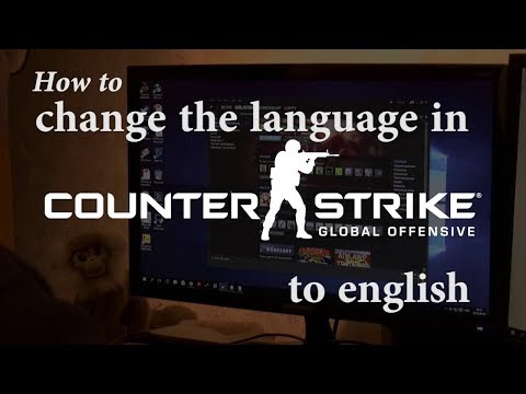 HOW TO CHANGE LANGUAGE IN COUNTER STRIKE SOURCE [MUST LEARN]