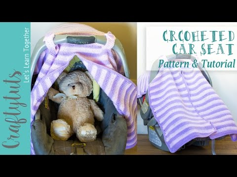 Crochet Car Seat Cover - Free Pattern and Tutorial (with link to written pattern)