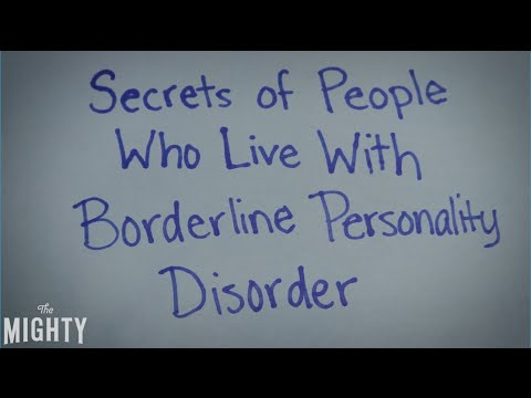Secrets of People Who Live With Borderline Personality Disorder