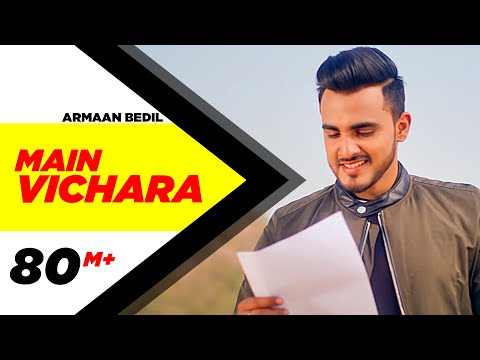 ARMAAN BEDIL - MAIN VICHARA (Official Video)   New Song 2018   Speed Records