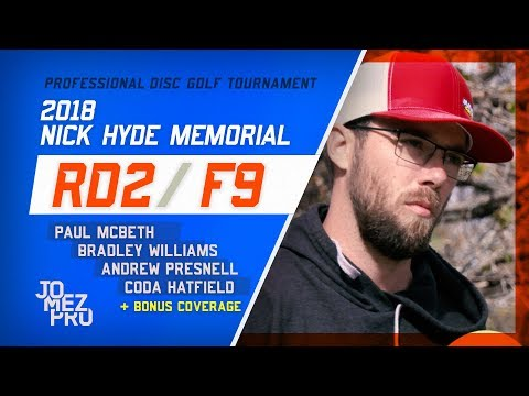 2018 Nick Hyde Memorial | Lead + Chase Card Bonus, Rd2, F9  | McBeth, Williams, Presnell, Hatfield