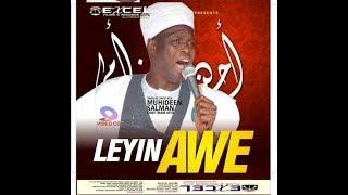 LEYIN AWE | 2018 RAMADAN LECTURE OF IMAM AGBA OFFA SHEIKH MUYIDDIN SALMAN HUSAYN