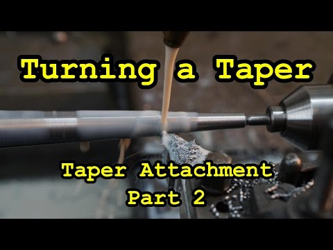 Turning a Taper using the Monarch Taper Attachment Part 2