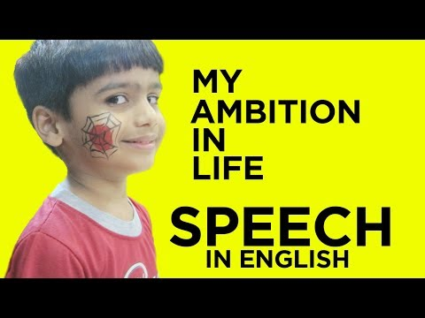 My Ambition in life - SPEECH
