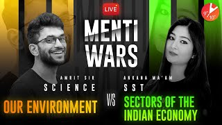 SST 13 Vs Science 11 ⚔️| Sectors of the Indian Economy Vs Our Environment | CBSE Class 10 Menti Wars