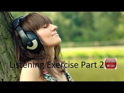 Listening to And Improve English While Sleeping - Listening Exercise Part 2