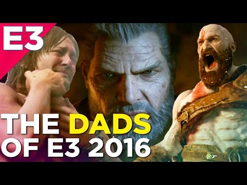 All the DADS Of E3 2016! - Kratos, Norman Reedus, and MORE!