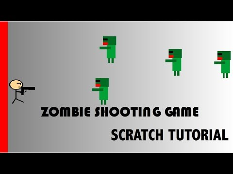 Scratch Tutorial/ Zombie Shooting Game