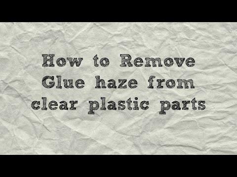 How to remove glue haze