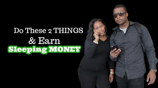 How I help My Wife Create Sleeping Money Through Affiliate Marketing