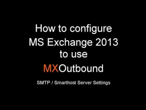 How to change the SMTP (Smarthost) server settings in MS Exchange 2013 to use MXTools