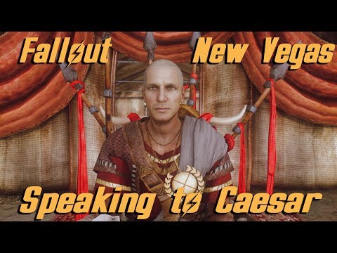 Speaking To Caesar for the first time - Fallout New vegas