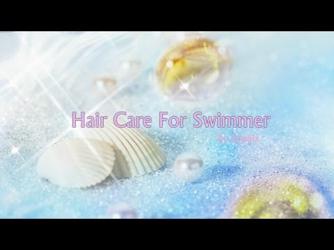 My Hair Care for Swimmer