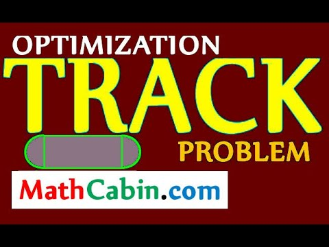 Calculus: Optimization Problem with a Running Track (calculus optimization problems)