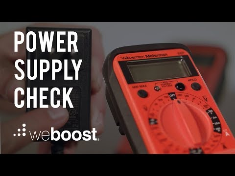 How to Check if your Power Supply Works | weBoost