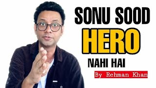 Sonu Sood Hero Nahi Hai | Stand Up Comedy | Rehman Khan