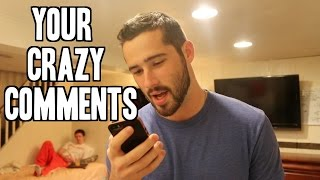 Your Crazy Comments