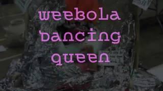WEEBOLA Dancing Queen