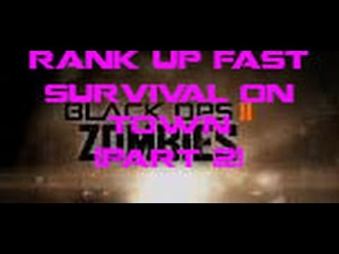 Black Ops 2 Zombies - Best Ranking Up Quick Strategy! (Part 2)