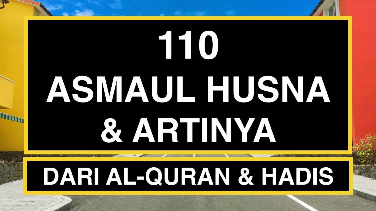 110 Asmaul Husna dan Artinya (99 Asmaul Husna  11) LONG VERSION