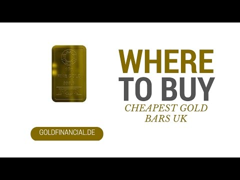 UK Gold: Where To Buy The Cheapest Gold Bars Online!