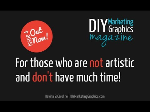 Not artistic but need graphics? Our DIY Marketing Graphics Magazine can help