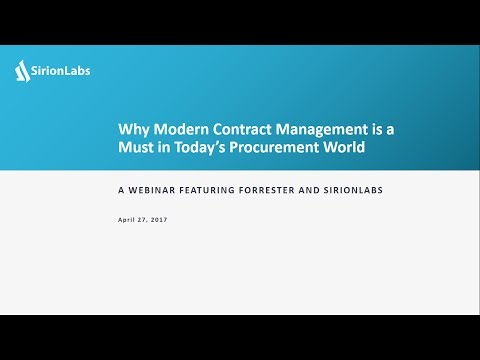 SirionLabs Webinar - Why Modern Contract Management is a Must in Today's Procurement World