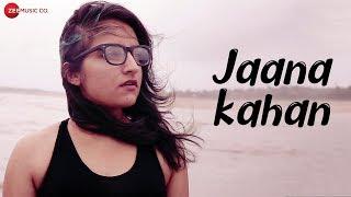 Jaana Kahan - Official Music Video | Poorvi Koutish | Dhrubo