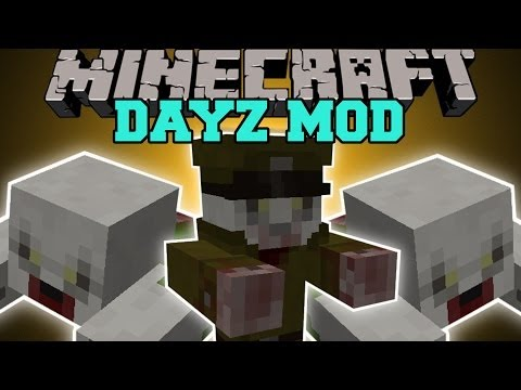 Minecraft: DAYZ MOD (SURVIVE THE DEADLY ZOMBIES!) Mod Showcase