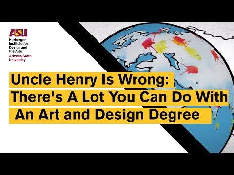 Uncle Henry Is Wrong — There's A Lot You Can Do With An Art and Design Degree
