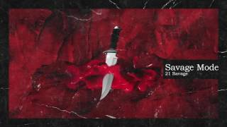 21 Savage & Metro Boomin - Savage Mode (Official Audio)